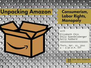 Unpacking Amazon: Consumerism, Labor Rights, Monopoly